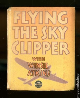 Flying the Sky Clipper with Winsie Atkins (Whitman BLB) #1108 1936 VG 4.0