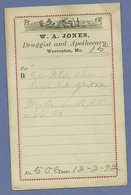 1872 WA Jones Druggist Apothecary Warrenton Missouri Prescription Receipt No 506