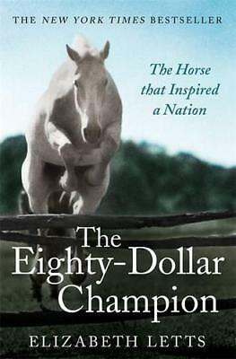 The Eighty Dollar Champion by Letts, Elizabeth | Paperback Book | 9781472110916