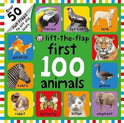 Lift-the-Flap First 100 Animals (First 100 Lift-the-Flap Books) by Roger Priddy