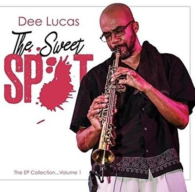 Dee Lucas - Ep Collection, Vol. 1: The Sweet Spot [New CD]