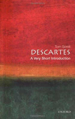 Descartes: A Very Short Introduction (Very Short Introductions),Tom Sorrell