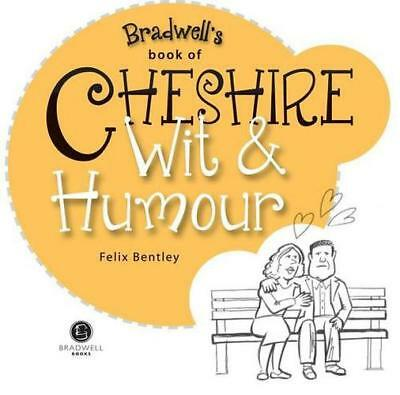 Cheshire Wit & Humour (Wit and Humour) by Bentley, Felix | Paperback Book | 9781