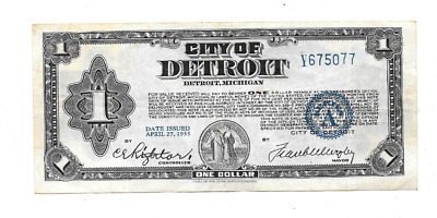 Tougher 1933 $1 City Of Detroit Michigan Script Note