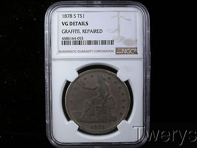 1878-S Trade Silver Dollar Ngc Vg Details