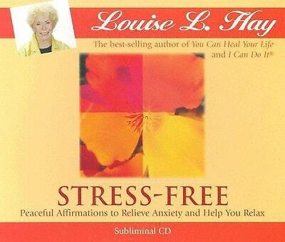 Stress-Free: Peaceful Affirmations Relieve Anxiety Help Yo by Hay, Louise L