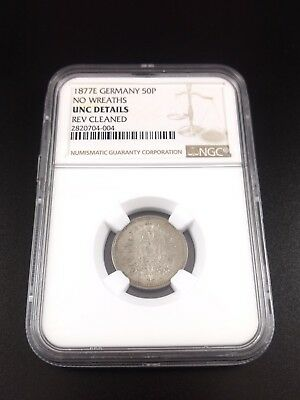 1877-E Germany 50P No Wreaths UNC Details Rev Cleaned GRADED NGC No Reserve #904