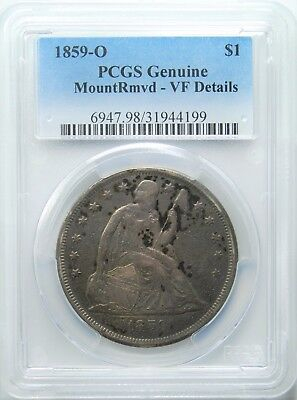 1859-O Seated Liberty Dollar, PCGS, Mount Removed, VF Details, REDUCED!!!!