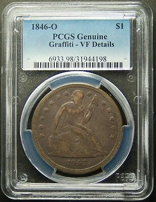 1846-O Seated Liberty Dollar, PCGS, VF-Details, Grafetti,  Free Shipping,REDUCED