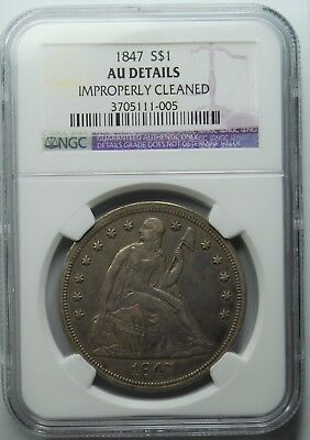 1847 Seated Liberty Dollar, NGC, AU Details,REDUCED!!, Cleaned,  Free Shipping,
