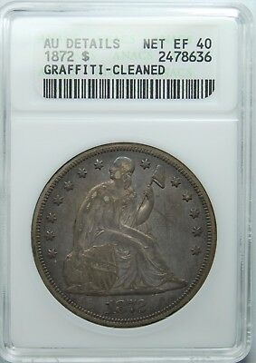 1872 Seated Liberty Dollar, ANACS, AU-Details,  Free Shipping, REDUCED!!!