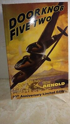 """WWII Autographed Book, """"Doorknob Five Two"""", Fredric Arnold"""