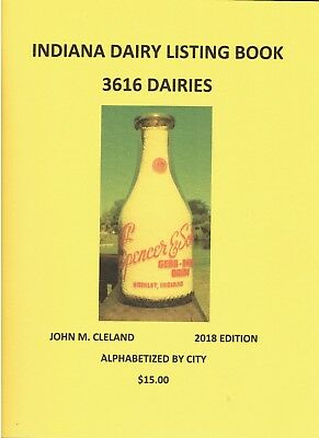 2018 INDIANA DAIRY LISTINGS BOOK alphabetical order by CITY   IND IN milk bottle
