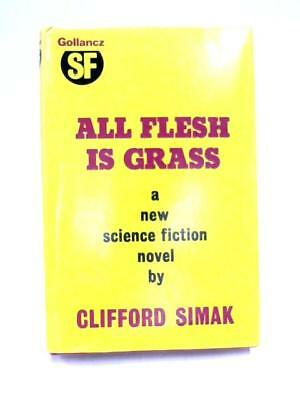 All Flesh Is Grass By Clifford D Simak Paperback 279 Picclick Uk