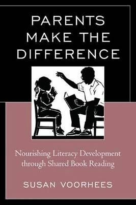 Parents Make the Difference: Nourishing Literacy Development Through Shared Book