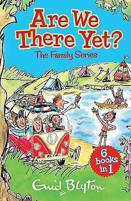 Are We There Yet?: Enid Blyton's complete Family, , New