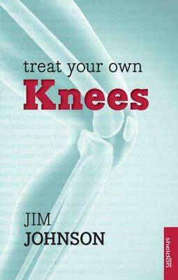 Treat Your Own Knees by Johnson, Jim   Paperback Book   9781847093301   NEW