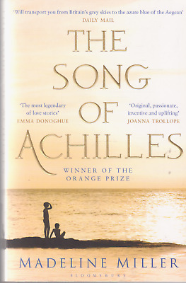 THE SONG of ACHILLES By Madeline Miller 2013
