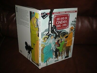 100 Ans De Cinema 1895 - 1995 - Edition Originale 1995 Glenat