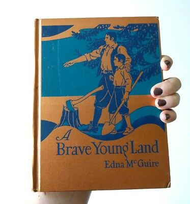 A Brave Young Land American History Macmillan Reader 1937 Edna McGuire Vintage