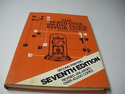 The Horolovar 400-Day Clock Repair Guide HC/DJ Second Ed. 17th Printing 1977