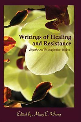Writings of Healing and Resistance: Empathy and the Imagination-Intellect (Cultu