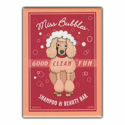 Retro Pets Refrigerator Magnet - Miss Bubbles Shampoo & Beauty Bar, Poodle