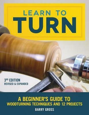 Learn to Turn, Revised & Expanded 3rd Edition by Barry Gross Paperback Book Free