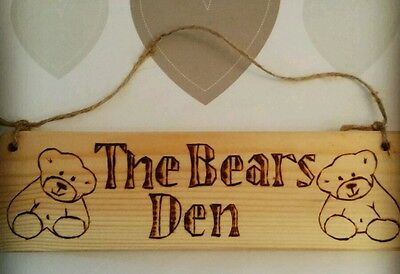 Wooden sign 'The Bears Den' - for bear lovers of all ages. Teddy Bear Gift Ideas