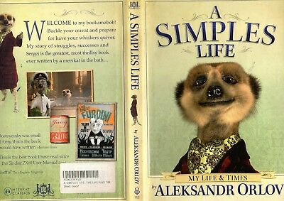 Alexandr the Merrkat hardback book A Simples Life in perfect original condition