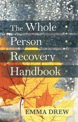 The Whole Person Recovery Handbook by Drew, Emma | Paperback Book | 978184709324