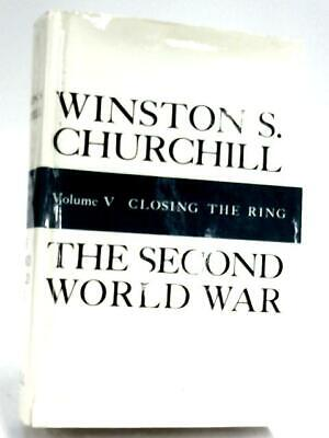Closing The Ring (The Second World War, Vol Winston S. Churchill 1966 Book 56335