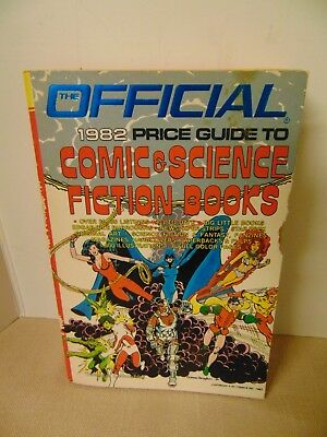The Official 1982 Price Guide to Comic & Science Fiction Books
