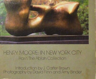HENRY MOORE: IN NEW YORK CITY - MUSEUM WITHOUT WALLS Ablah Collection 1984