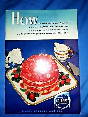 Vintage 1952 Sears Roebuck & Co Cold Spot Freezers 1952 Manual & Freezing Recipe