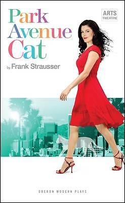 Park Avenue Cat (Oberon Modern Plays) by Frank Strausser | Paperback Book | 9781