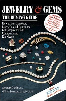 Jewelry and Gems: The Buying Guide (Jewelry & Gems: The Buying Guide), Bonanno,