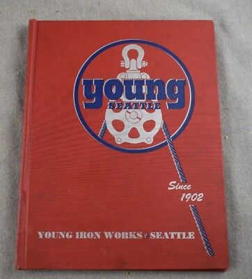 1952 Young Iron Works Logging Equipment Tools Catalog No 52 Seattle 50th Jubilee
