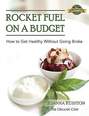 Rocket Fuel on a Budget by Rushton, Joanna -Paperback