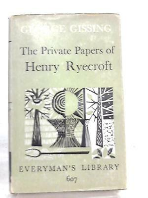 The Private Papers of Henry Ryecroft George Robert Gissin 1964 Book 57240