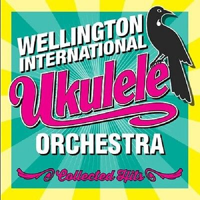 Wellington International Ukulele Orchestra ~ Collected Hits (Cd)
