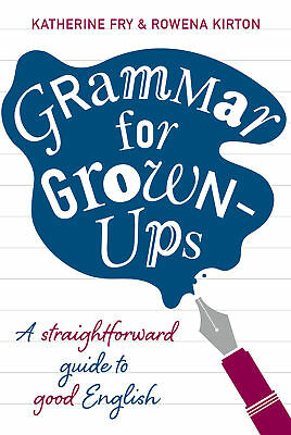 Grammar for Grown-ups, Katherine Fry
