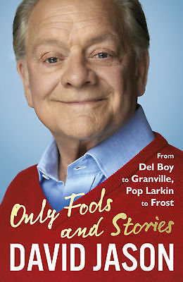 Only Fools and Stories, David Jason
