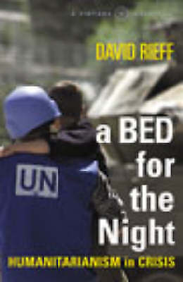 A Bed For The Night, David Rieff