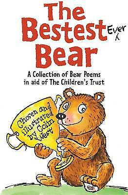 The Bestest Ever Bear, Colin West