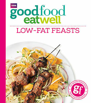 Good Food Eat Well: Low-fat Feasts, ,