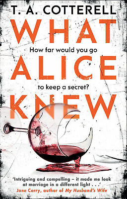 What Alice Knew, TA Cotterell