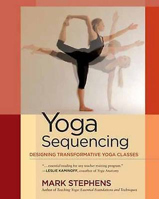 Yoga Sequencing, Mark Stephens