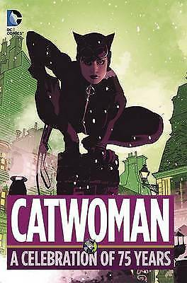 Catwoman A Celebration of 75 Years HC, Finger, Bill