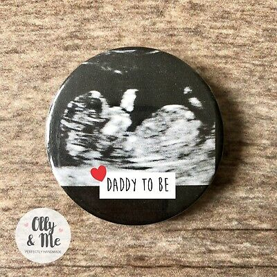 Personalised Pregnancy Baby Scan Photo Announcement Badge Dad/Daddy To Be Gift